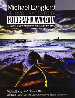 Manuale di fotografia di Langford, nuovo trattato di fotografia avanzata.