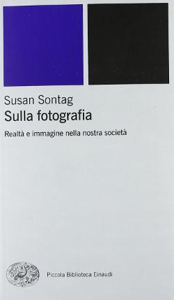 Libro Sulla fotografia, realtà e immagini nella nostra società.